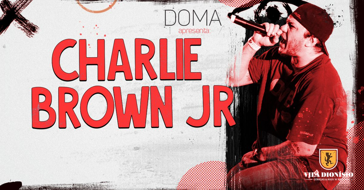 Tributo a Charlie Brown Jr., O Rappa & Rock BR 90 c/ Doma