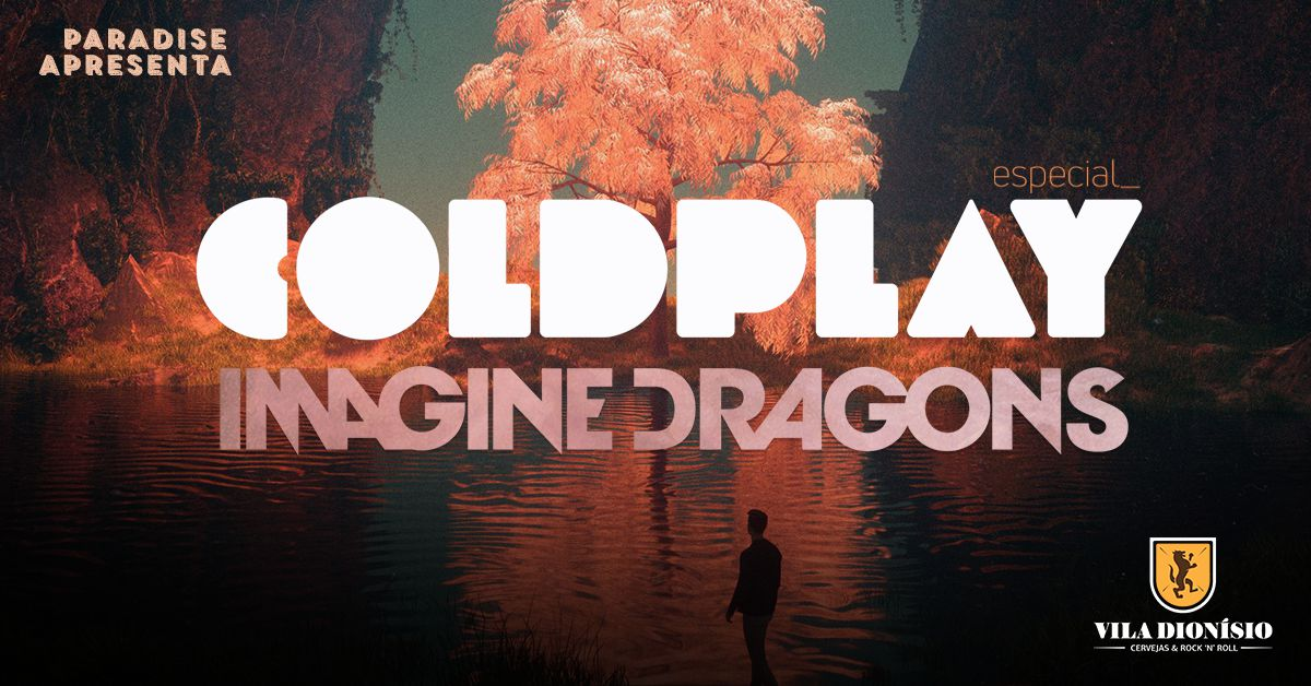 Especial Coldplay & Image Dragons c/ Paradise